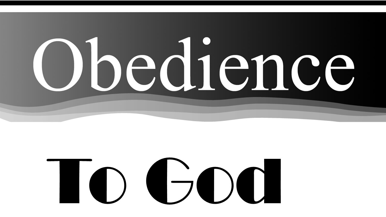 Obedience to God is Learned Behavior